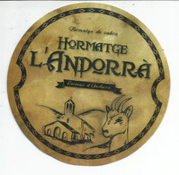 Fromage De Chèvres L'ANDORRA  (Pireneu D'Andorra)  ANDORRE.  étiquette - Fromage