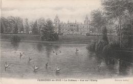 77 Ferrieres En Brie. Le Chateau. Vue Sur L'etang - Frankrijk