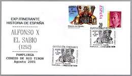 ALFONSO X EL SABIO. Exposicion Itinerante: Pampliega, Cerezo Del Rio Tiron Burgos, Agosto 2001 - Altri