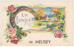 Un Bonjour De Melisey - Fer à Cheval # 3-19/16 - Altri Comuni