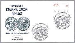 Homenaje A Benjamin Garcia DINERO DE VELLON De ALFONSO IX - Moneda - Coin. Oviedo Asturias, 2016 - Monedas