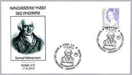 MUSEO DE LA HOMEOPATIA - Museum Of Homeopathy - SAMUEL HAHNEMANN. Roma 2013 - Medicina