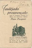 .HANOI .MENU EN PROVENCOU .POUR GOUVERNEUR GENERAL PIERRE PASQUIER . 1929 - Menus