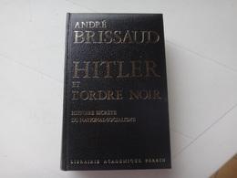 Hitler Et L Ordre Noir - Geschichte
