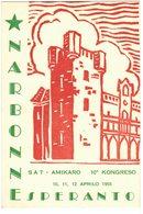 """NARBONNE : """" 10e CONGRES ESPERANTO SAT AMIKARO - AVRIL 1955 """" - Esperanto"""