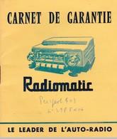"Carnet De Garantie -  "" Radiomatic "" - Vieux Papiers"