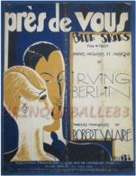 CAF CONC PIANO GF CHANT PARTITION PRÈS DE VOUS IRVING BERLIN BLUE SKIES VALAIRE 1927 ILL LORIS ! FOX TROT BILINGUE - Musique & Instruments