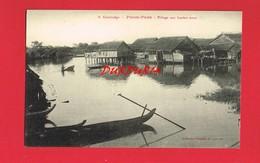 ASIE ... CAMBODGE PNOM PENH Village Aux Hautes Eaux - Cambodia
