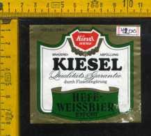 Etichetta Birra Kiesel Brau-Hefe Weissbier - Germania - Birra