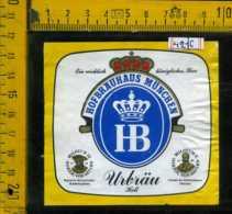 Etichetta Birra Urbrau Hell Hofbrauhaus - Germania - Birra
