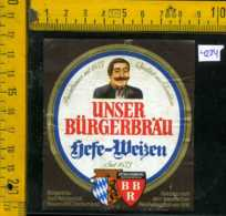 Etichetta Birra Unser Burgerbrau-Sefe Weizen - Germania - Birra