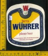 Etichetta Birra Wuhrer Pilsner Beer - Brescia - Birra