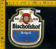 Etichetta Birra Bischofshof Bier Urhell - Germania (difetto) - Birra