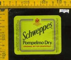 Etichetta Bibita Analcolica Pompelmo Dry Schweppes - Etichette