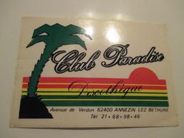 Autocollant Discothèque Club Paradise  Annezin 12 Cm / 8,5 Cm - Aufkleber