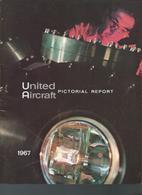 1967- United Aircraft Pictorial Report - Catálogos