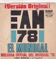 AM 78 MARCHA OFICIAL MUNDIAL 1978 RCA ESTEREO ENNIO MORRICONE Y SU ORQUESTA DISCO SOCCER WORLD CUP SONG - BLEUP - Collectors