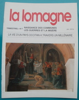 LA LOMAGNE N° 7 La Vie D'un Pays Occitan à Travers Un Millénaire - Tourisme & Régions
