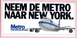 Sticker - Neem De METRO Naar NEW YORK - Metro International Airways - Autocollants