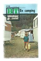 Bibliothèque De Travail, BT , N° 770 , 1973, EN CAMPING , Frais Fr 3.15 E - Livres, BD, Revues