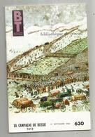 Bibliothèque De Travail, BT , N° 630 , 1966, LA CAMPAGNE DE RUSSIE1812 , Frais Fr 3.15 E - Livres, BD, Revues