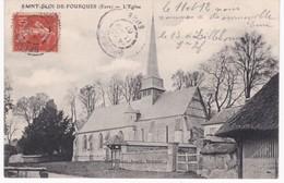 27 Eure -  SAINT-ELOI-DE-FOURQUES - L'Eglise - 1907 - France