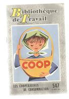 Bibliothèque De Travail, BT , N° 547 , 1963, Les Coopératives De Consommation,COOP , Frais Fr 3.15 E - Livres, BD, Revues