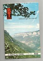 Bibliothèque De Travail, BT , N° 623 , 1966, La Bataille Du VERCORS , Frais Fr 3.15 E - Livres, BD, Revues