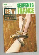 Bibliothèque De Travail, BT , N° 781 , 1974, SERPENTS De FRANCE , Frais Fr 3.15 E - Livres, BD, Revues