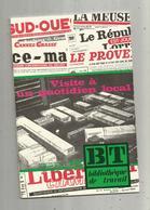 Bibliothèque De Travail, BT , N° 802 , 1975, Visite à Un QUOTIDIEN LOCAL , Frais Fr 3.15 E - Livres, BD, Revues