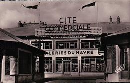 CPSM 76 LE HAVRE CITE COMMERCIALE GALERIES Du HAVRE - Autres