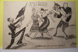 GUILLAUME N'a Pas De Chance  - Guerre 1914-1918 - JAN  Illustrateur - Humoristiques