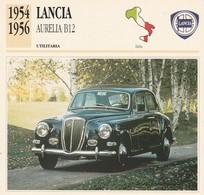 CARTE FICHE - LANCIA AURELIA B12 - UTILITARIA - ANNO 1954-1956 - CON CARATTERISTICHE - LEGGI - Cars