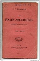 """THÉÂTRE . """" LES FOLIES AMOUREUSES """" . J. F. REGNARD . COMÉDIE EN TROIS ACTES EN VERS - Réf. N°155L - - Theatre"""