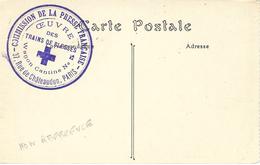 WWI - C P A Préaffranchie  - Commission De La Presse Française - Oeuvre Des Trains Des Blessés  - Wagon Cantine  N°5 - Guerra De 1914-18