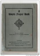 A SIMPLE PRAYER BOOK . LONDON CATHOLIC TRUTH SOCIETY - Réf. N°14827 - - Prayerbooks