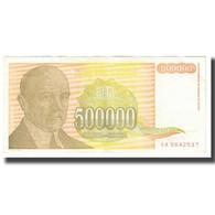 Billet, Yougoslavie, 500,000 Dinara, 1994, KM:143a, TTB - Yougoslavie