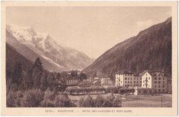 74. ARGENTIERE. Hôtel Des Glaciers Et Mont-Blanc. 26755 - Other Municipalities
