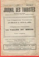 Le Journal Des Touristes En TUNISIE 1927 Une Mine D'infos, Publicités, Horaires Trains Tunisiens, Villégiatures - Kranten