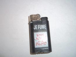 Briquet ,publicité Je Fume Vous Voulez Ma Photo - Other