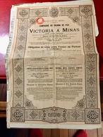 COMPAGNIE  Du  CHEMIN  De  FER   VICTORIA  A  MINAS -------Obligation De 500 Frs - Chemin De Fer & Tramway