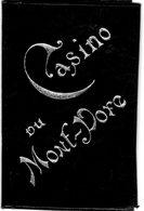 Le Mont Dore (63) Carte D 'entrée Au Casino , 1899 Pour Bernier ;Robinot ;+ 1 Carte D 'abonnement Thermal 1899 ; Rare - France
