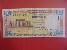 BANGLADESH 50 TAKA 2003-2010 CIRCULER - Bangladesh