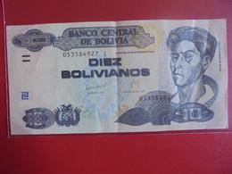 BOLIVIE 10 BOLIVIANOS 1986-2005 CIRCULER - Bolivia