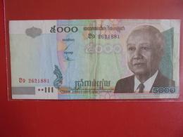 CAMBODGE 5000 RIELS 2001 CIRCULER - Cambodia