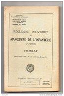 MILITARIA . RÈGLEMENT PROVISOIRE DE MANOEUVRE DE L'INFANTERIE . (2e PARTIE) . COMBAT - Réf. N°122L - - Francese