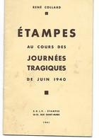 ETAMPES Au Cours Des Journées Tragiques De Juin 1940 - Livres
