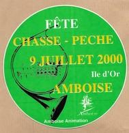 Autocollant Amboise (37) Fête Chasse Pêche 9 Juillet 2000 île D'Or 2scans Château Cor De Chasse - Vieux Papiers