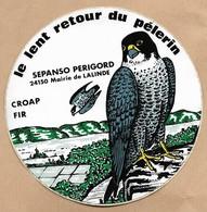 Autocollant Lalinde (24) CROAP FIR SEPANCO Périgord Le Lent Retour Du ( Faucon ) Pélerin 2 Scans (falcon) - Autres