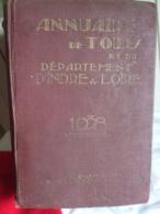 ANNUAIRE DE TOURS ET DU DEPARTEMENT D'INDRE ET LOIRE  1938 IMPRIMERIE DESLIS - Centre - Val De Loire